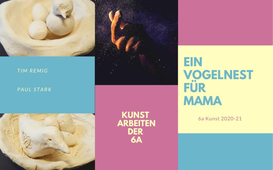 Ein Vogelnest für Mama: Kunstarbeiten aus der Unterstufe